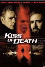 Watch Kiss of Death Online Projectfreetv