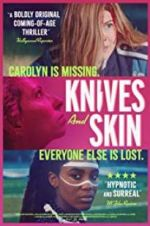 Watch Knives and Skin Online Projectfreetv
