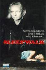 Watch Sleepwalk Online Projectfreetv