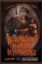 Watch Bloodsucking Pharaohs in Pittsburgh Projectfreetv