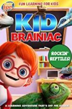 Watch Kid Brainiac: Rockin\' Reptiles Online Projectfreetv