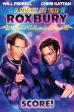 Watch A Night at the Roxbury Projectfreetv