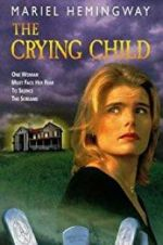 Watch The Crying Child Online Projectfreetv