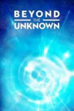 Watch Projectfreetv Beyond the Unknown Online