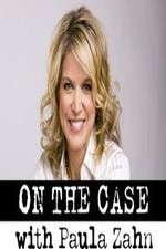 Watch Projectfreetv On the Case with Paula Zahn Online