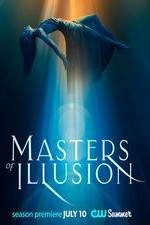 Watch Projectfreetv Masters of Illusion Online