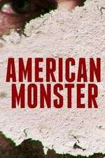 Watch Projectfreetv American Monster Online