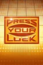 Watch Projectfreetv Press Your Luck Online
