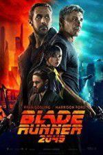 Watch Blade Runner 2049 Online Projectfreetv