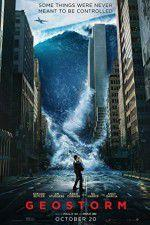 Watch Geostorm Online Projectfreetv