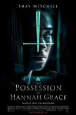 Watch The Possession of Hannah Grace Online Projectfreetv