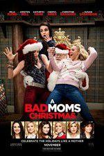 Watch A Bad Moms Christmas Online Projectfreetv