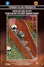 Watch Unearthed & Untold: The Path to Pet Sematary Online Projectfreetv