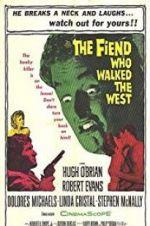 Watch The Fiend Who Walked the West Online Projectfreetv