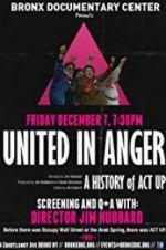 Watch United in Anger: A History of ACT UP Online Projectfreetv