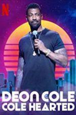 Watch Deon Cole: Cole Hearted Online