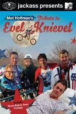 Watch Jackass Presents Mat Hoffmans Tribute to Evel Knievel Online Projectfreetv