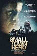 Watch Small Town Hero Online