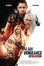 Watch I Am Vengeance: Retaliation Online Projectfreetv