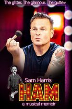 Watch HAM: A Musical Memoir Projectfreetv