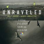 Watch Unraveled: The Long Island Serial Killer Projectfreetv