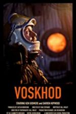 Watch Voskhod Projectfreetv