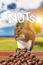 Watch Going Nuts: Tales from the Squirrel World Projectfreetv