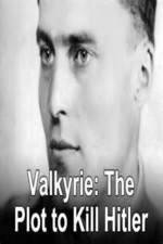 Watch Valkyrie: The Plot to Kill Hitler Projectfreetv