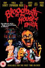 Watch Bloodbath at the House of Death Projectfreetv