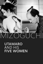 Watch Utamaro and His Five Women Projectfreetv