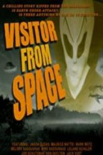 Watch Visitor from Space Projectfreetv