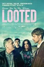 Watch Looted Projectfreetv