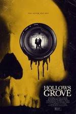 Watch Hollows Grove Projectfreetv