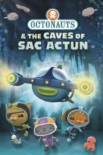 Watch Octonauts and the Caves of Sac Actun Projectfreetv