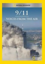 Watch 9/11: Voices from the Air Projectfreetv
