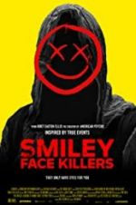 Watch Smiley Face Killers Projectfreetv