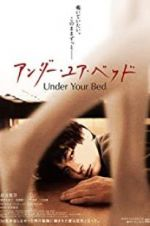 Watch Under Your Bed Projectfreetv