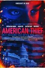 Watch American Thief Projectfreetv