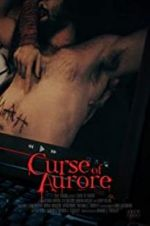 Watch Curse of Aurore Projectfreetv