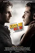 Watch Kiss Me, Kill Me Projectfreetv
