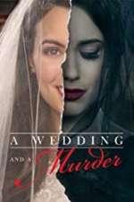 Watch Projectfreetv A Wedding and a Murder Online