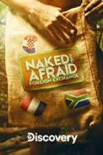 naked and afraid: foreign exchange tv poster