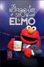 Watch Projectfreetv The Not Too Late Show with Elmo Online