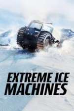extreme ice machines tv poster